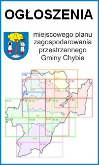 Zmiana Miejscowego planu zagospodarowania przestrzennego dla części obszaru Gminy Chybie - obręb Frelichów, obręb Mnich